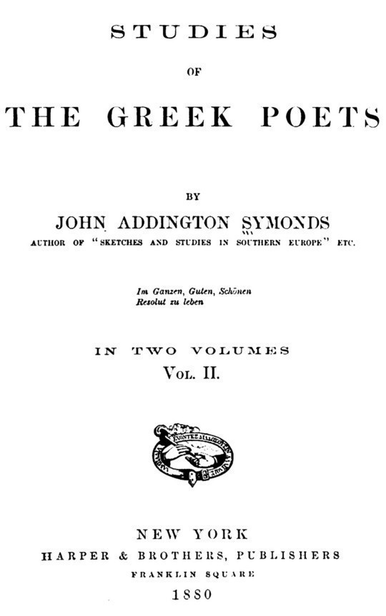 Studies of the Greek Poets (Vol II of 2)