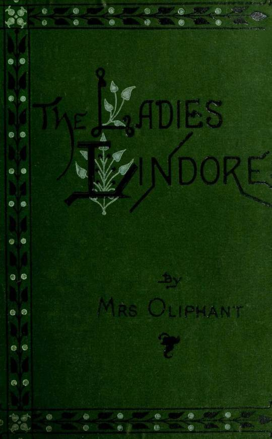 The Ladies Lindores, Vol. 1(of 3)