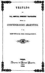 Tratado de Paz, Amistad, Comercio y navegacion entre la Confederación Argentina y la República del Paraguay