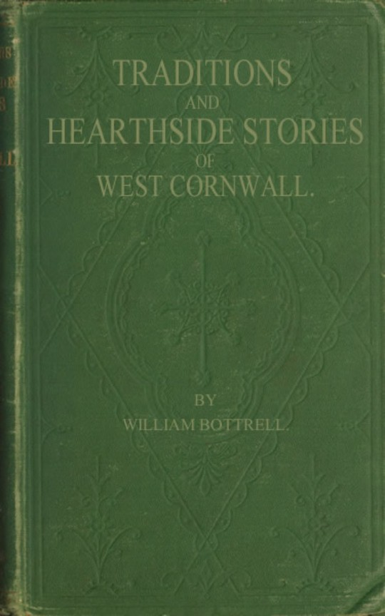 Traditions and Hearthside Stories of West Cornwall, Second Series