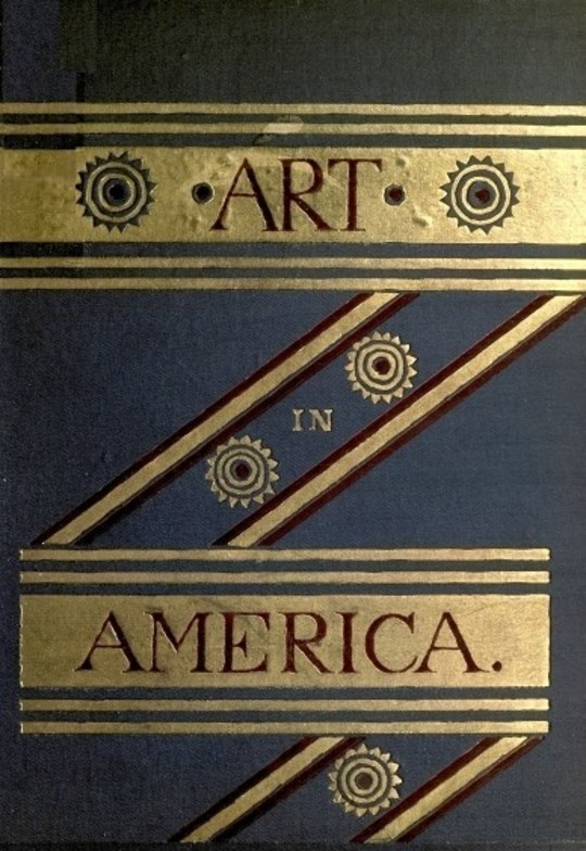 Art in America A Critical and Historial Sketch