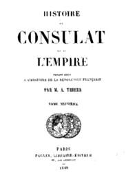Histoire du Consulat et de l'Empire, (Vol. 09 / 20) faisant suite à l'Histoire de la Révolution Française