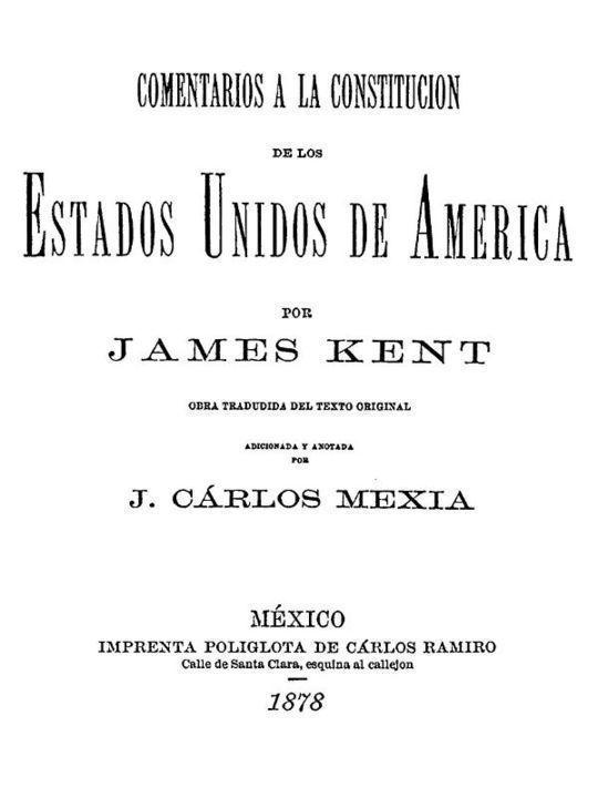 Comentarios a la Constitucion de los Estados Unidos de América