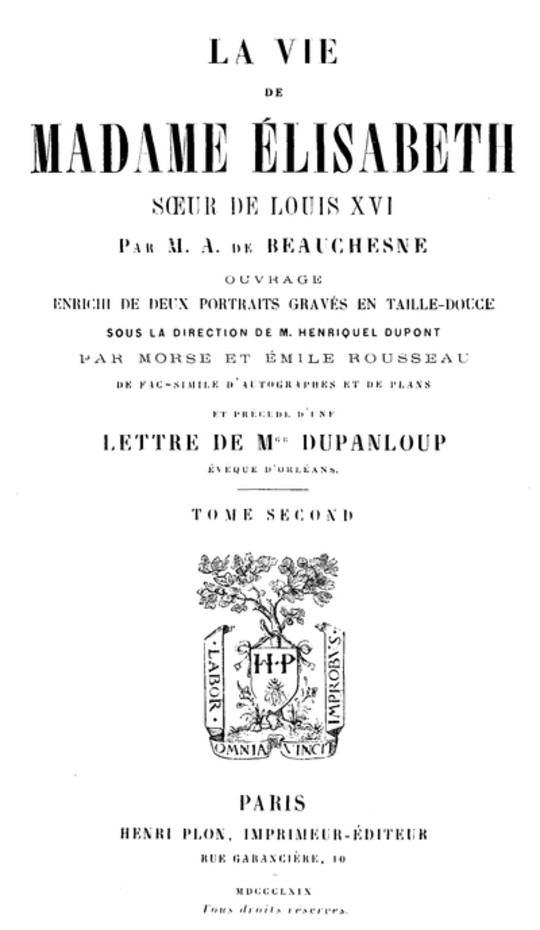 La Vie de Madame Élisabeth, soeur de Louis XVI, Volume 2