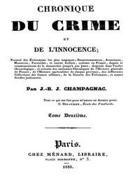 Chronique du crime et de l'innocence, tome 2/8 Recueil des événements les plus tragiques;..