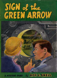 Sign of the Green Arrow A Mystery Story
