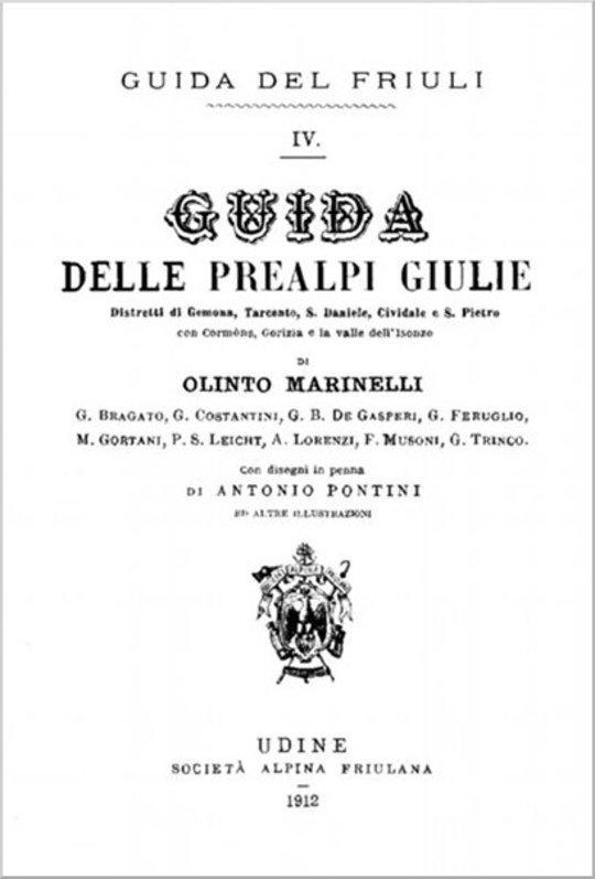 Guida delle Prealpi Giulie Distretti di Gemona, Tarcento, S. Daniele, Cividale e S. Pietro