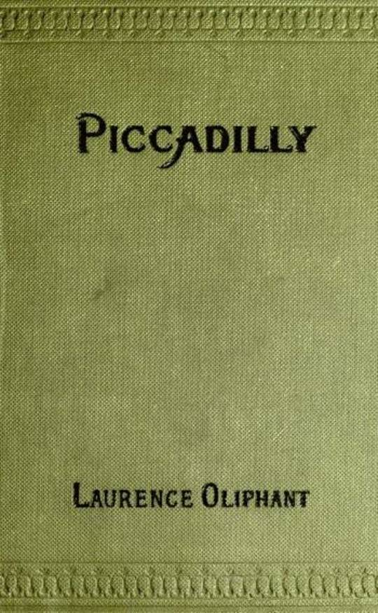Piccadilly: A Fragment of Contemporary Biography