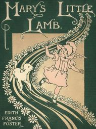 Mary's Little Lamb A Picture Guessing Story for Little Children