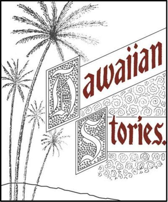 Six Prize Hawaiian Stories of the Kilohana Art League