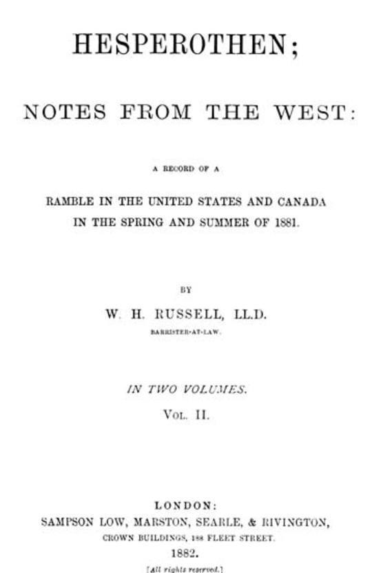 Hesperothen; Notes from the West, Vol. II (of 2) A Record of a Ramble in the United States and Canada in the Spring and Summer of 1881