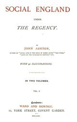 Social England under the Regency, Vol. 1 (of 2)