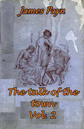The Talk of the Town, Volume 2 (of 2)