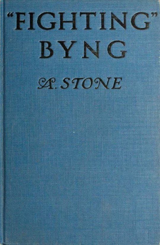 Fighting Byng A Novel of Mystery, Intrigue and Adventure