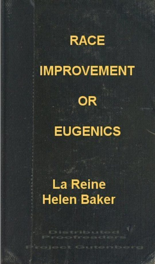 Race Improvement : or, Eugenics : a Little Book on a Great Subject