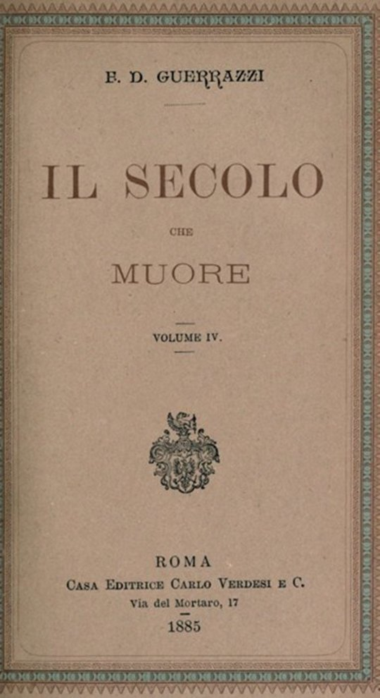 Il secolo che muore, vol. IV