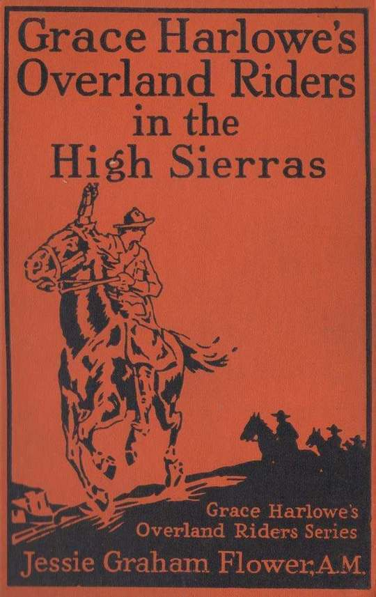 Grace Harlowe's Overland Riders in the High Sierras