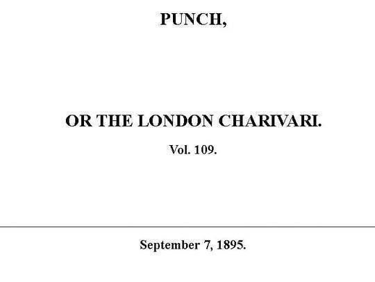 Punch or the London Charivari, Vol. 109, September 7, 1895