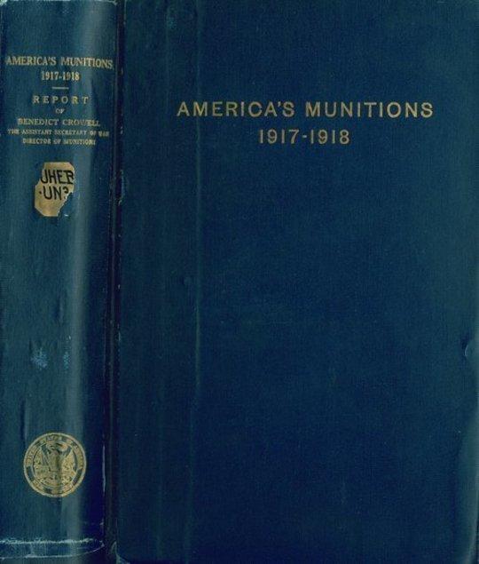 America's Munitions 1917-1918