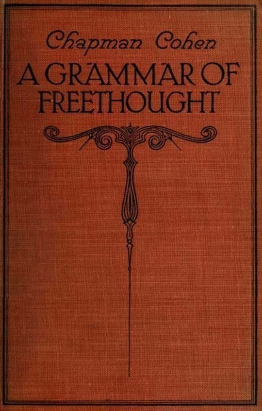 A Grammar of Freethought
