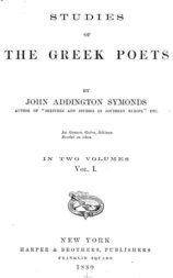 Studies of the Greek Poets (Vol I of 2)