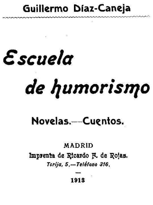 Escuela de Humorismo Novelas.—Cuentos