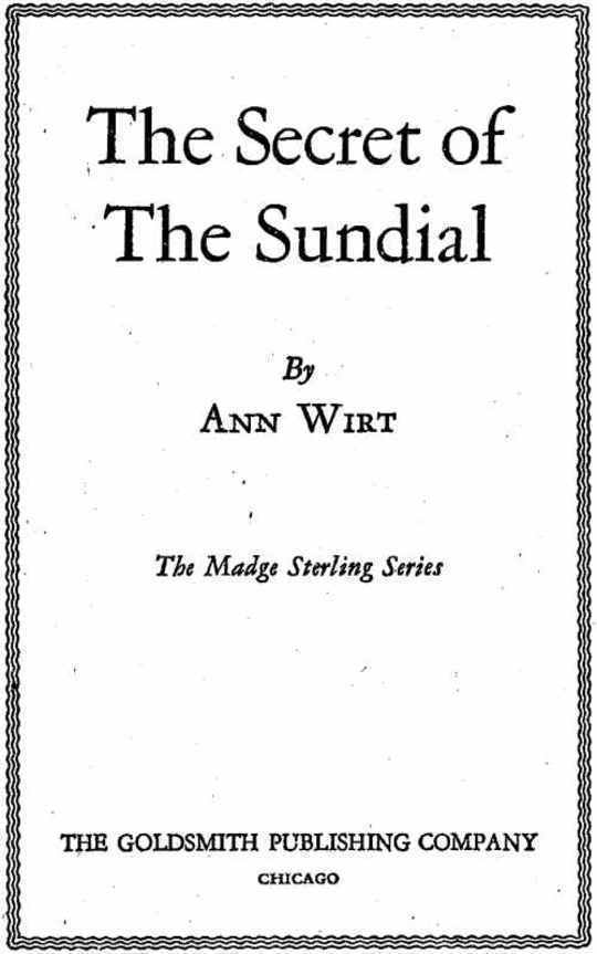 The Secret of the Sundial Madge Sterling Series, #3