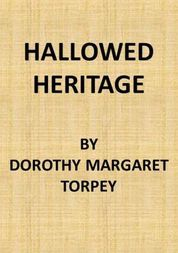 Hallowed Heritage: The Life of Virginia