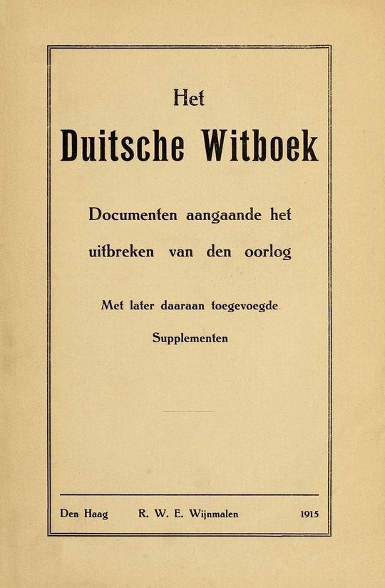 Het Duitsche Witboek Documenten aangaande het uitbreken van den oorlog