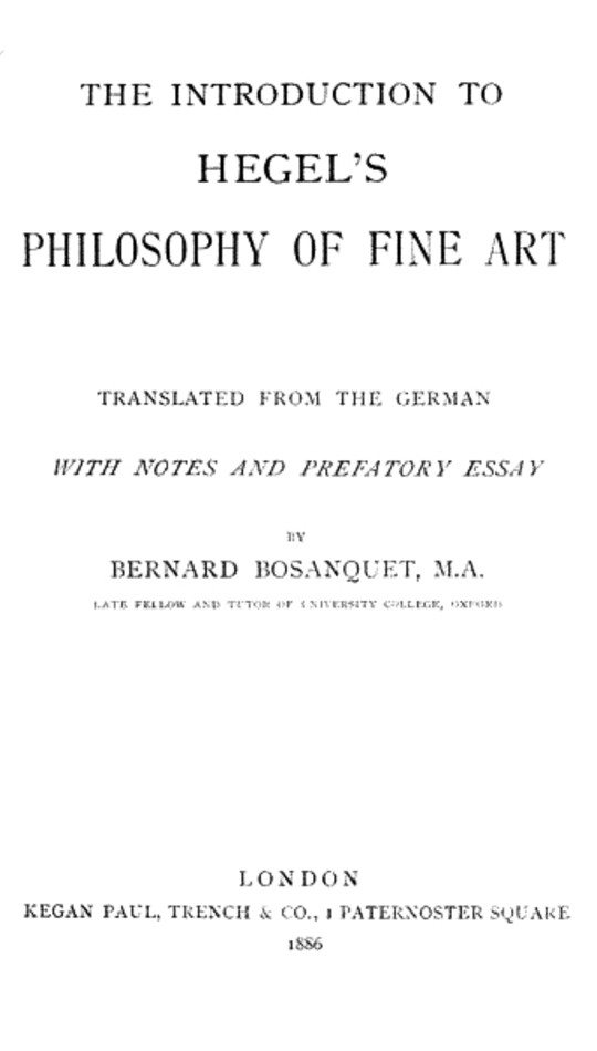 The Introduction to Hegel's Philosophy of Fine Arts Translated from the German with Notes and Prefatory Essay