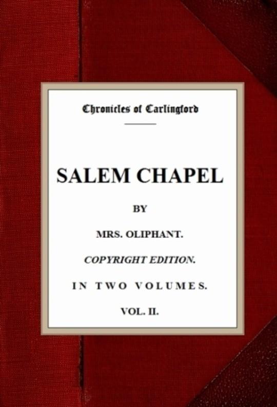 Salem Chapel, v. 2/2