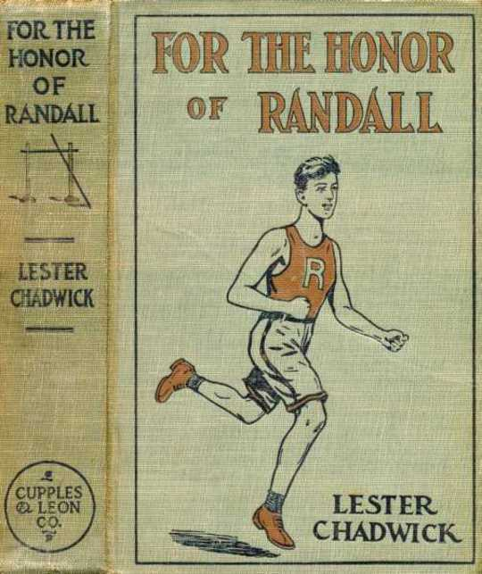 For the Honor of Randall A Story of College Athletics