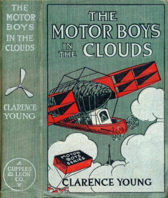 The Motor Boys in the Clouds or, A Trip for Fame and Fortune
