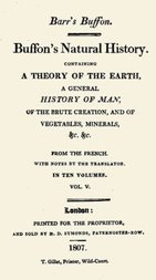 Buffon's Natural History. Volume V (of 10) Containing a Theory of the Earth, a General History of Man, of the Brute Creation, and of Vegetables, Minerals, &c. &c