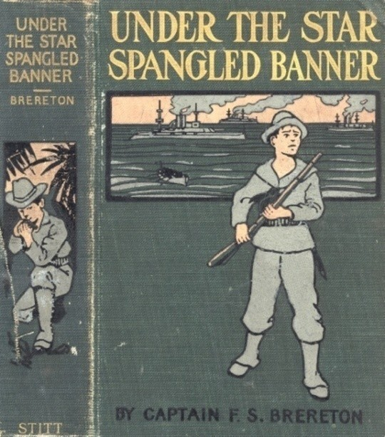 Under the Star-Spangled Banner A Tale of the Spanish-American War