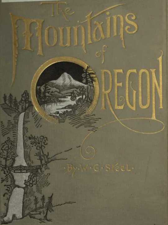 The Mountains of Oregon