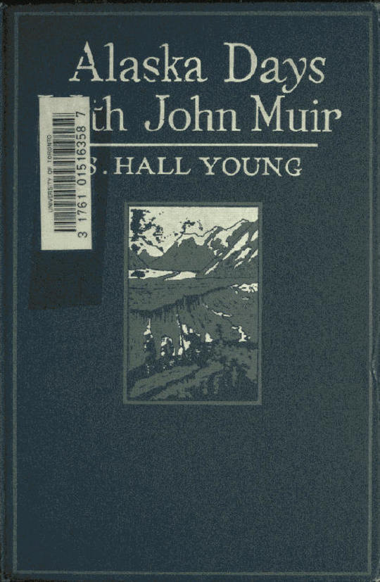 Alaska Days with John Muir