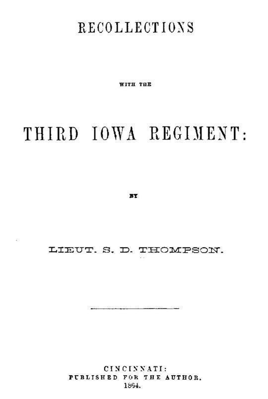 Recollections with the Third Iowa Regiment