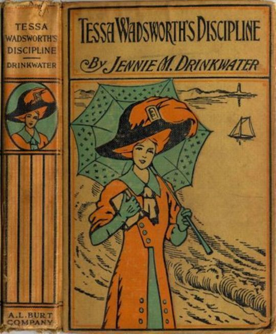 Tessa Wadsworth's Discipline A Story of the Development of a Young Girl's Life