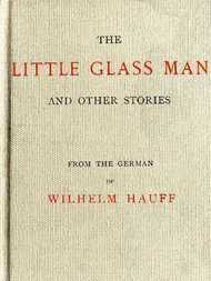 The Little Glass Man and Other Stories