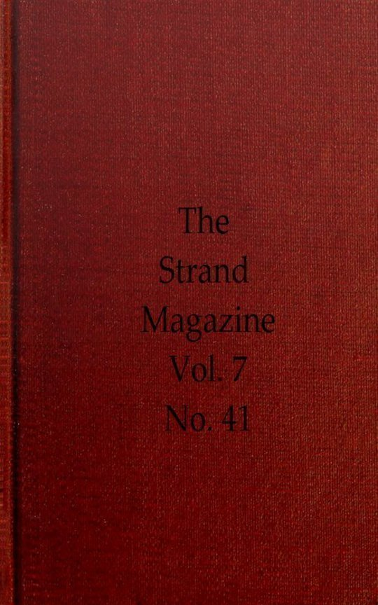 The Strand Magazine, Volume VII, Issue 41, May, 1894 An Illustrated Monthly