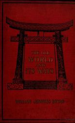The Old World and Its Ways Describing a Tour around the World and Journeys through Europe