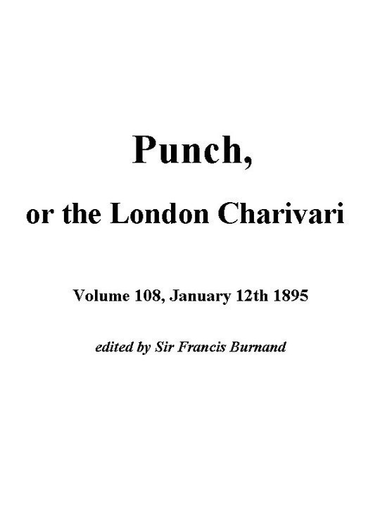 Punch, or the London Charivari, January 12th, 1895