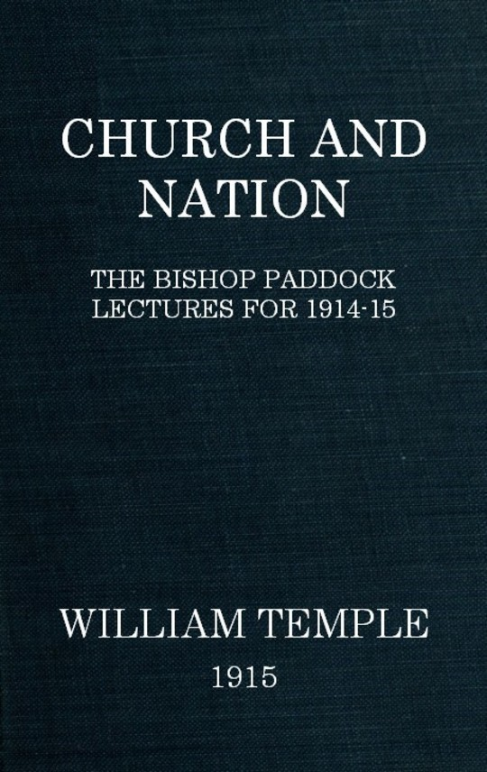 Church and Nation The Bishop Paddock Lectures for 1914-15