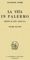 La vita in Palermo cento e più anni fa, Volume 2