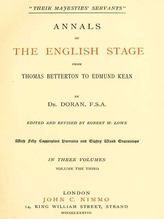 """Their Majesties' Servants."" Annals of the English Stage (Volume 3 of 3)"