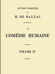 La Comédie humaine, Volume 4