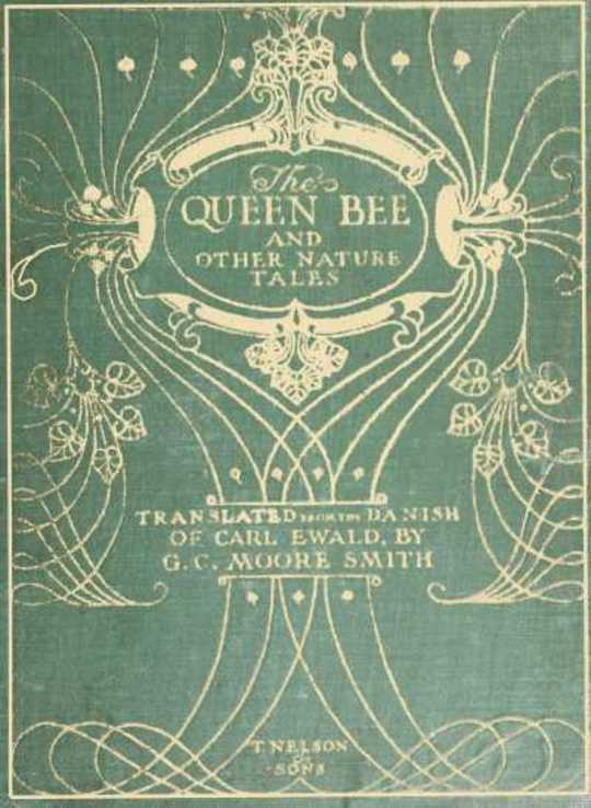 The Queen Bee, and Other Nature Stories
