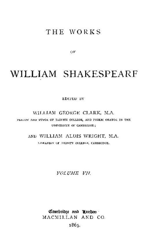 The Works of William Shakespeare [Cambridge Edition] [Vol. 7 of 9]