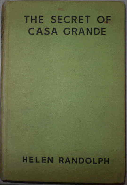 The Secret of Casa Grande Mexican Mystery Stories #1